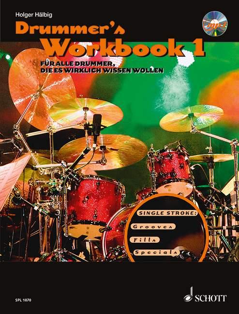 Drummer-039-s-Workbook-Band-1-Fur-alle-Drummer-die-es-wirklich-wissen-wollen-Haelbi